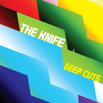 The_Knife_-_Deep_Cuts